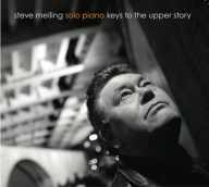 Steve Melling solo piano keys to the upper story album cover